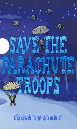 Save The Parachute Troops